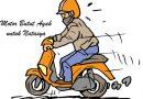 Motor Butut Ayah untuk Natasya